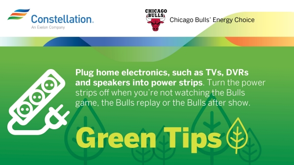 Green Energy Tip from the Chicago Bulls and Constellation