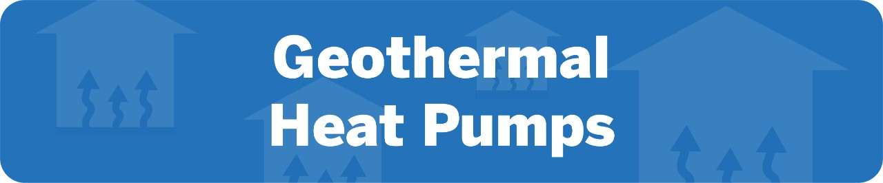 Home Improvement Tax Credits for Geothermal Heat Pumps