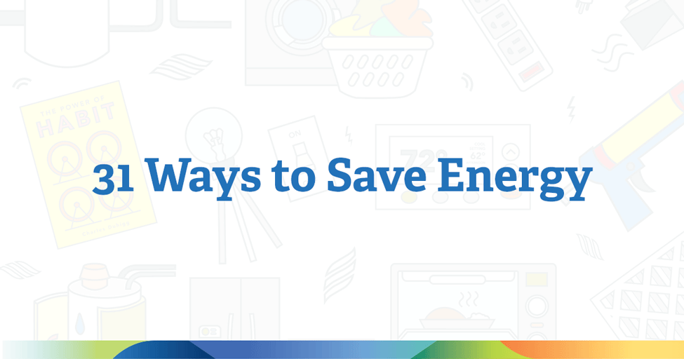 31 ways to save energy in your home