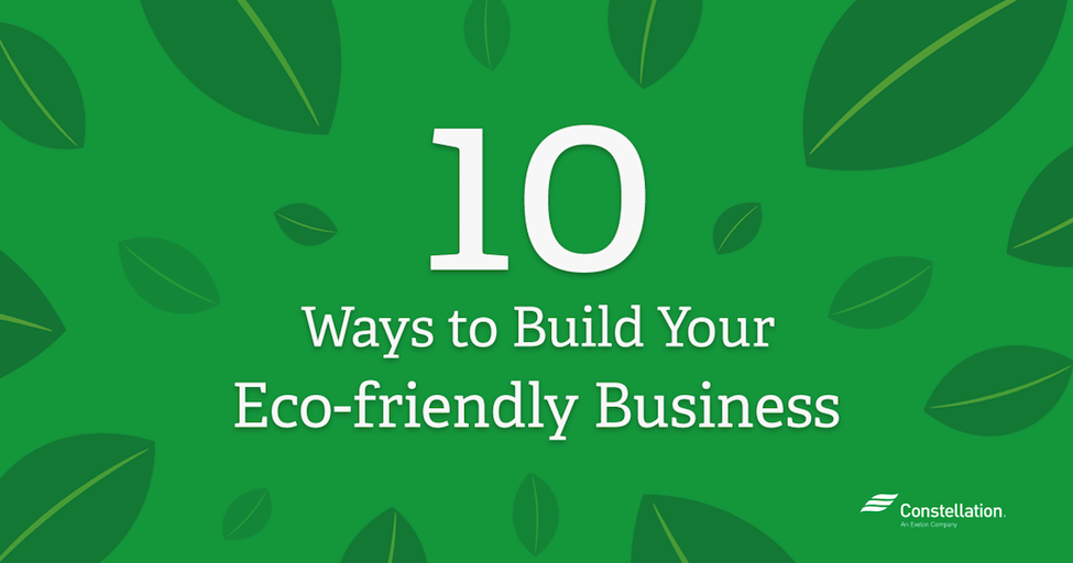 10 way to build your eco-friendly business