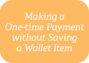 Making a One-time Payment