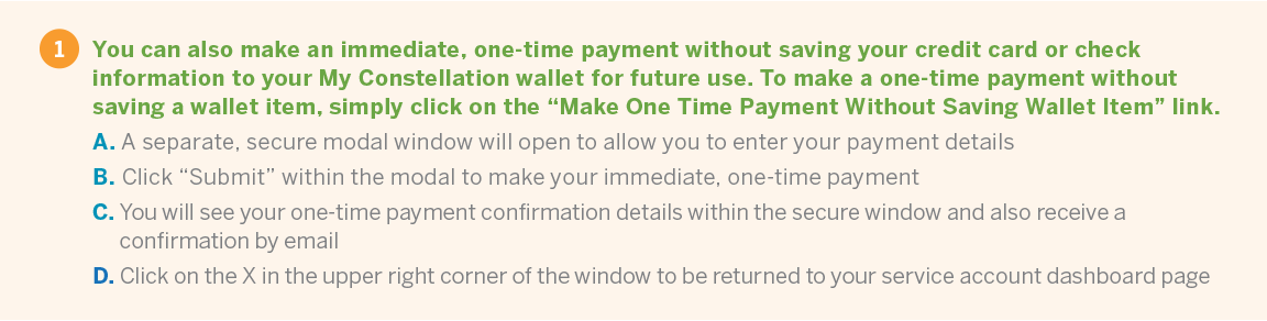 Step-by-step directions on how make a one-time payment without saving a wallet item in My Constellation