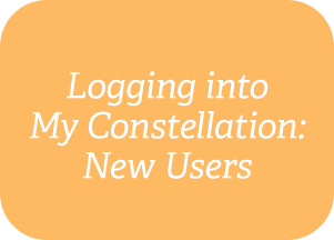 Logging into My Constellation: New Users
