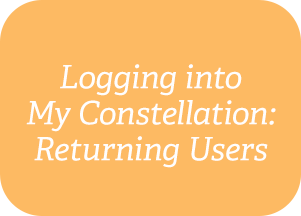 Logging into My Constellation: Returning Users